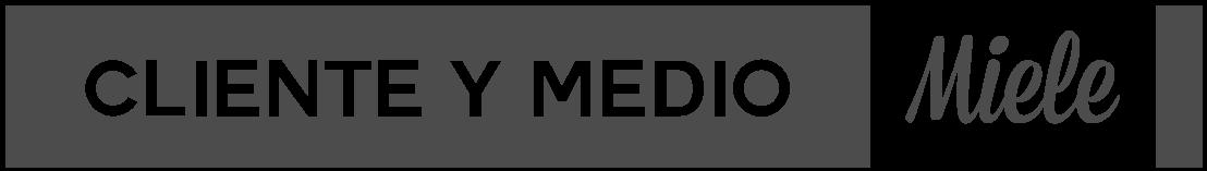 CLIENTE Y MEDIO